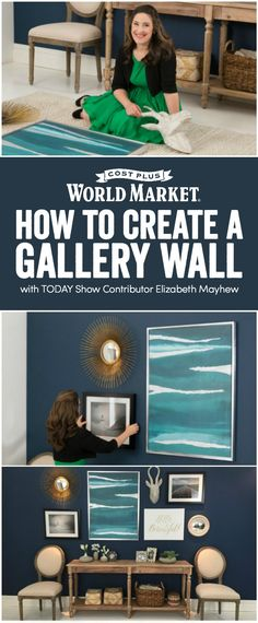 TODAY Show contributor and Washington Post columnist Elizabeth Mayhew shows you how to curate and create a gallery wall with a mix of framed art, wall decor, sculptures, and more! www.worldmarket.com #FallHomeRefresh