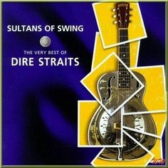 Dire Straits - Sultans Of Swing - The Very Best Of - 1998