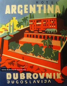Luggage label from 1950s - Hotel Argentina, Dubrovnik