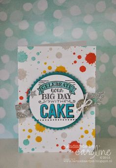 SU! Big Day stamp set; background stamp is from the Perpetual Birthday Calendar kit - Caroline van der Straaten