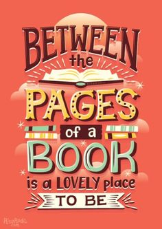 Between the pages of a book is lovely place to be. - illustration by Risa Rodil
