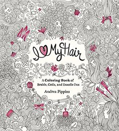 I Love My Hair: A Coloring Book of Braids, Coils, and Doodle Dos by Andrea Pippins http://www.amazon.com/dp/0399551220/ref=cm_sw_r_pi_dp_vDRRvb0G6V6F4