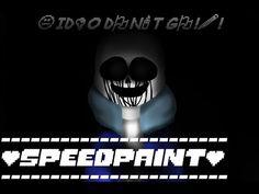 UnderTale Speedpaint - Creepy Sans (Maybe my new AU :I, NOT KILLER!SANS)
