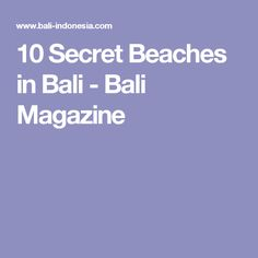 10 Secret Beaches in Bali - Bali Magazine