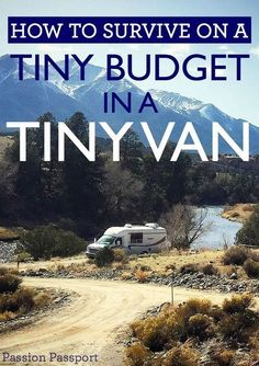 How to Survive on a Tiny Budget in a Tiny Van This week Passion Passport is featuring the on-going journey of the traveling duo known as Hair Ventures. In our final piece, Jonathan offers their advice on living in a tiny van, on a tiny budget. Bus Life, Camper Life, Rv Campers, Diy Camper, Truck Camper, Mini Van, Kangoo Camper, Vw Bus, Volkswagen