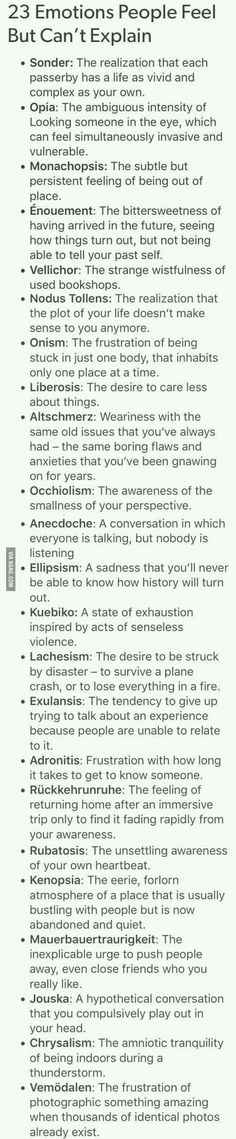 What are your most common feelings? Mine are Monachopsis and Onism