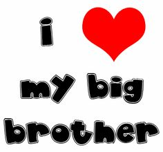 My Big Brother (in-law) Drives me crazy! But no matter what he does or when he does it..... I love him no matter what and always will. So Terry if your reading this right now..... I Love you! <3