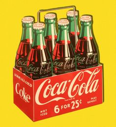 6 For 25 Cents - Coca Cola