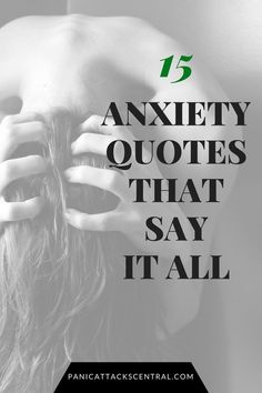 15 Quotes about Anxiety That Explain What It Feels Like