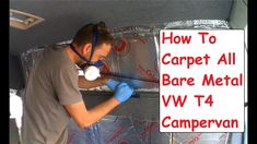 How To Carpet Van Bare Metal VW T4 Camper Conversion Carpeting Campervan Metalwork - YouTube