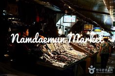 Namdaemun Market Seoul Places To Visit, Tourism, Broadway Shows, Marketing, Turismo, Travel