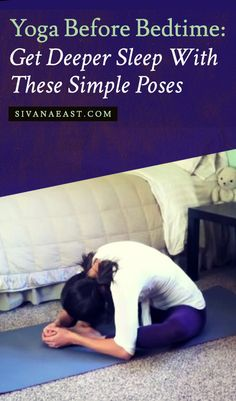 Yoga Before Bedtime: Get Deeper Sleep With These Simple Poses