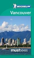 Must Sees Vancouver (travel guide). highlights the best of the city for a 24-hour visit, a weekend or longer. Savor dim sum in Chinatown, stroll through stately Stanley Park and Vancouver's botanical gardens, or shop on fashionable Robson Street.