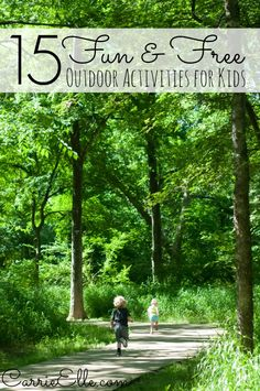 15 FUN and FREE Outdoor Activities for Kids - activities your kids will love, from babies to school-age kids!