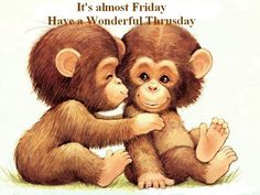 It's almost Friday quotes quote days of the week thursday thursday quotes happy thursday thursday quote