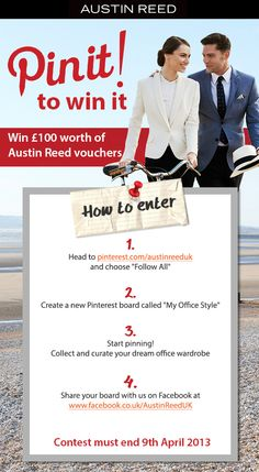 Follow Austin Reed and pin your dream office wardrobe to win £100 worth of Austin Reed vouchers. #MyOfficeStyle #competition #pinittowinit - c/d 9.4.13