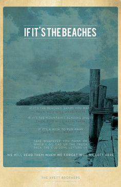 The Avett Brothers- If It's The Beaches Art Print
