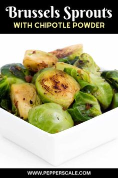 In our book, happiness is a bowl of roasted Brussels sprouts. They make for an excellent base for experimentation. Chipotle powder, with its smoky heat, makes for an excellent match, especially when you sprinkle on some delicious crumbled bacon before serving. Of course, for our vegetarian friends out there, that last part is totally optional. #brusselsprouts #chipotlepowder #chipotle Vegan Side Dishes, Best Side Dishes, Side Dish Recipes, Kitchen Recipes, Cooking Recipes, Chipotle Recipes, Chicken Wings Spicy, Potato Sides, Baked Beans