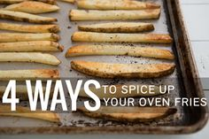 4 Ways to Spice Up Your Oven Fries from Oh My Veggies