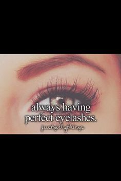 Just Girly Things always having perfect eyelashes. once in a lifetime this will ever happen Little Things, Girly Things, Perfect Eyelashes, Long Eyelashes, Fake Lashes, Girly Quotes, Quotes Quotes, Justgirlythings, Reasons To Smile