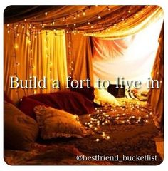 Best Friend Bucket List- Me and Rylie love making forts!!!!