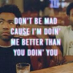 Sweatpant~Childish Gambino                                                                                                                                                                                 More