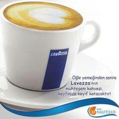 Öğle yemeğinden sonra Lavazza'nın muhteşem kahvesi, keyfinize keyif katacaktır!  #TepeNautilus