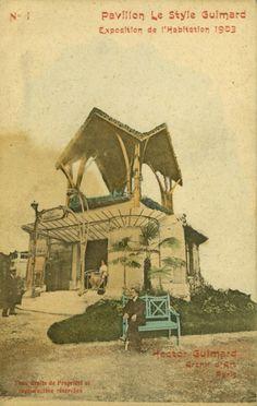 A titre de promotion de son oeuvre, Guimard a édité un jeu de cartes postales. Voici le N°1 de la série : Pavillon de l'Exposition de l'Habitation. Paris 1903. ©GB