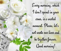 Cute Good Morning Text Messages For Him or Her [ Best Collection ] Cute Good Morning Messages, Morning Texts For Him, Good Morning For Him, Good Morning Wishes, Good Morning Images, Good Morning Quotes, Morning Sayings, Morning Poem, Good Morning Beautiful Flowers