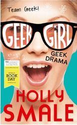 Geek Girl: Geek Drama by Holly Smale Read 26th Feb