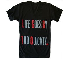 Unisex Life Goes By Too Quickly V-Neck