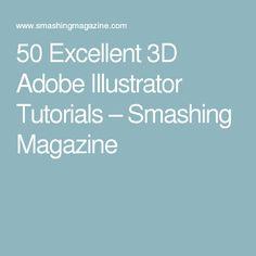 50 Excellent 3D Adobe Illustrator Tutorials – Smashing Magazine