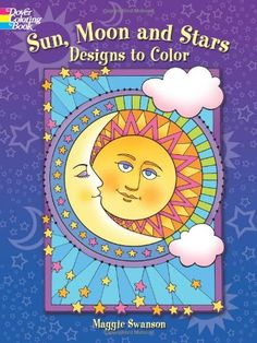 Sun Moon And Stars Designs To Color Dover Coloring Books By Maggie Swanson