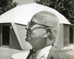 Maverick inventor and futurist thinker Buckminster Fuller, in front of his geodesic dome house in Carbondale, Illinois. Sustainable Architecture, Residential Architecture, Amazing Architecture, Contemporary Architecture, Architecture Art, Natural Building, Green Building, Richard Buckminster Fuller, Geodesic Dome Homes