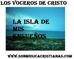 Los Voceros de Cristo - La isla de mis ensueños