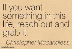 chris mccandless quotes - Google Search