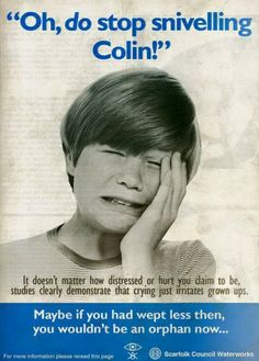 The Scarfolk Council anti-weeping campaign. You Funny, Funny Jokes, Hilarious, Funny Stuff, Vintage Advertisements, Vintage Ads, Ange Demon, Rude Birthday Cards, Messages