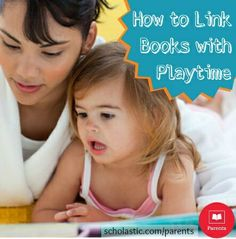 Tips to help your child link books with creative play activities and encourage a love for reading.