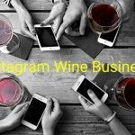 Instagram Wine Business e Marketing del Vino  #marketing #inbound #instagram #wine #vino #comunication #vinotube