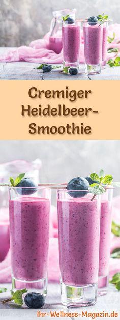 Heidelbeer-Smoothie selber machen - ein gesundes Smoothie-Rezept zum Abnehmen für Frühstücks-Smoothies oder sättigende Diät-Mahlzeiten ...