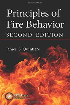 Principles of Fire Behavior covers the four forms of fire: diffusion flames, smoldering, spontaneous combustion, and premixed flames. Using a quantitative approach, the text introduces the scientific principles of fire behavior, with coverage of heat transfer, ignition, flame spread, fire plumes, and heat flux as a damage variable.