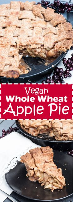 Vegan Whole Wheat Apple Pie Recipe with a flaky, buttery crust! | VeganFamilyRecipes.com | #thanksgiving #dessert #apples #christmas #holiday #crust #vegetarian #vegan