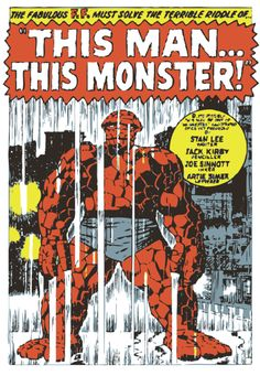 """This Man ... This Monster!"" - Classic Fantastic Four by Jack Kirby"