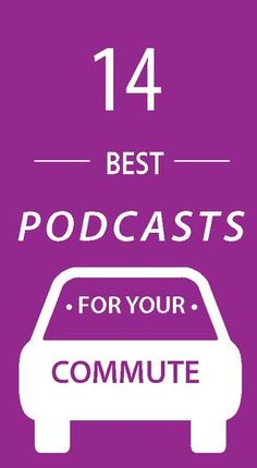 """Audio Ideas to Check Out - """"These 14 podcasts are so captivating you'll wish that your commute was longer to listen to them all."""