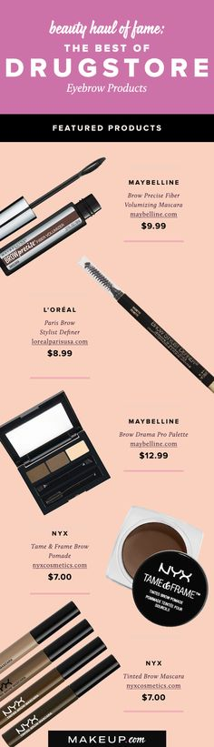 You shouldn't have to empty your bank account just to get full brows. Check out the best drugstore eyebrow products for beauties on a budget