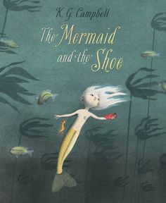 Alyssa loved THE MERMAID AND THE SHOE by K. Campbell, a picture book about a mermaid named Minnow. In this fun fairy tale, Minnow finds a red woman's shoe and goes on a quest to discover its purpose. Book Cover Design, Book Design, Layout Design, Design Design, Print Design, Graphic Design, Mermaid Shoes, Children's Picture Books, Children's Literature