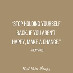 """""""Stop holding yourself back. Pretty Words, Cool Words, Advice Quotes, Me Quotes, Change Quotes, Quotes To Live By, Positive Attitude, Positive Quotes, Motivational Sayings"""