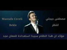 مصطفى جيجلي - انتظر مترجمة للعربية Mustafa Ceceli - Bekle اغنية تركية - YouTube