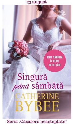 Singură până sâmbătă de Catherine Bybee Amanda Quick Books, Star Hollywood, Nora Roberts, Electric Blue, Formal Dresses, Wedding Dresses, Pdf, Contemporary, Movies