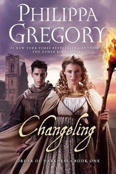Changeling (Order of Darkness) by Philippa Gregory, new YA book!